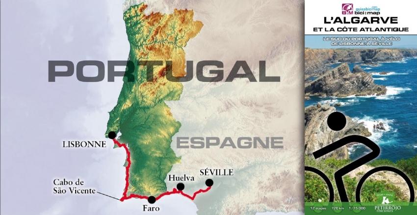L'Algarve et la côte atlantique (Portugal)